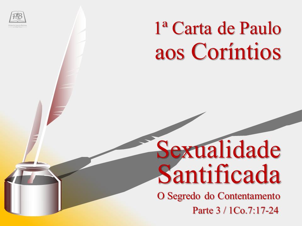 I CARTA DE PAULO AOS CORÍNTIOS - PARTE 13