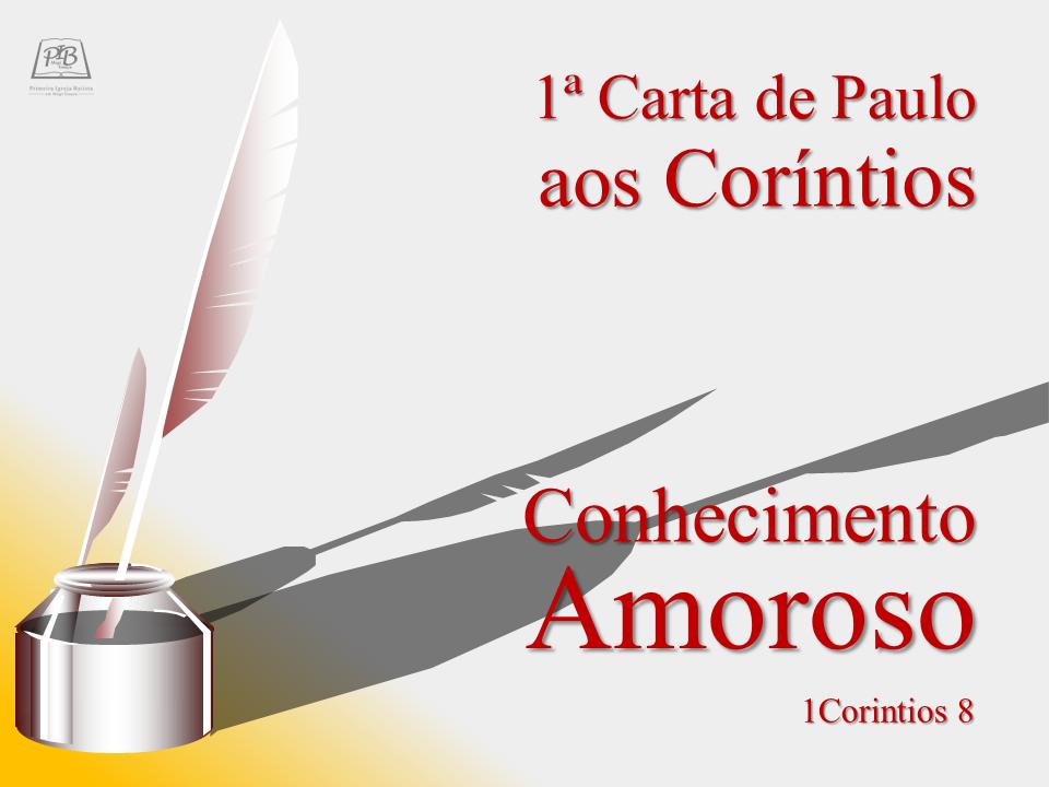 I CARTA DE PAULO AOS CORÍNTIOS - PARTE 15