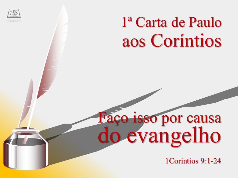 I CARTA DE PAULO AOS CORÍNTIOS - PARTE 16