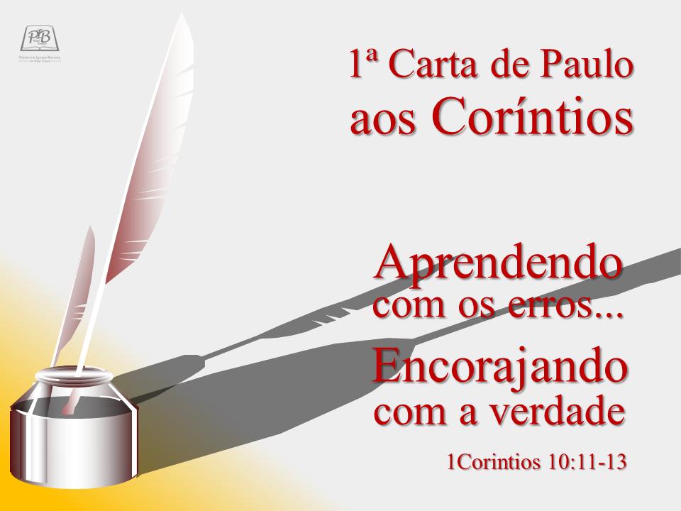 I CARTA DE PAULO AOS CORÍNTIOS - PARTE 18